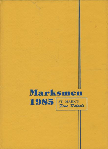 1985 St. Mark's School of Texas Yearbook Cover