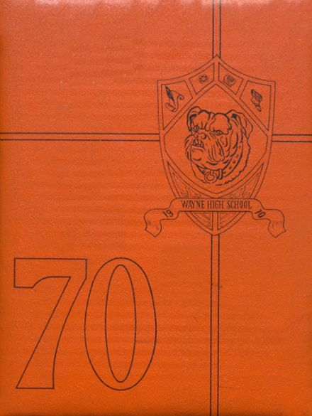 1970 Wayne High School Yearbook Cover