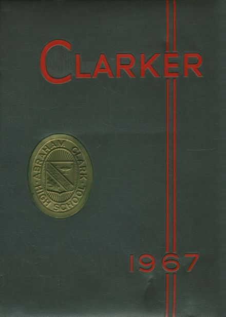 1967 Abraham Clark High School Yearbook Cover