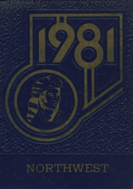1981 Northwest Area High School Yearbook Cover