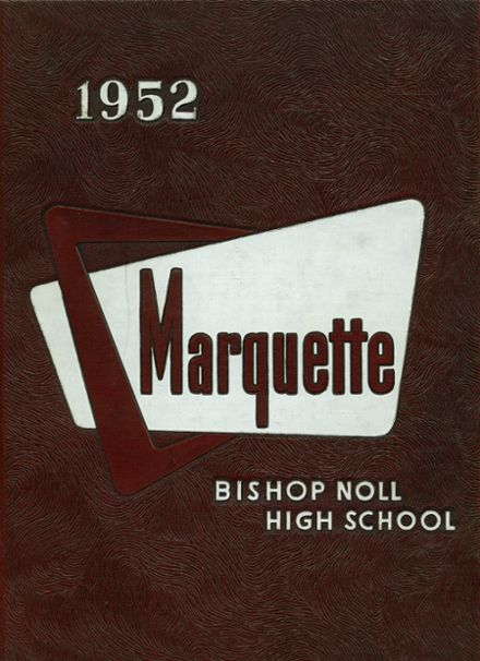 1952 Bishop Noll Institute Yearbook Cover