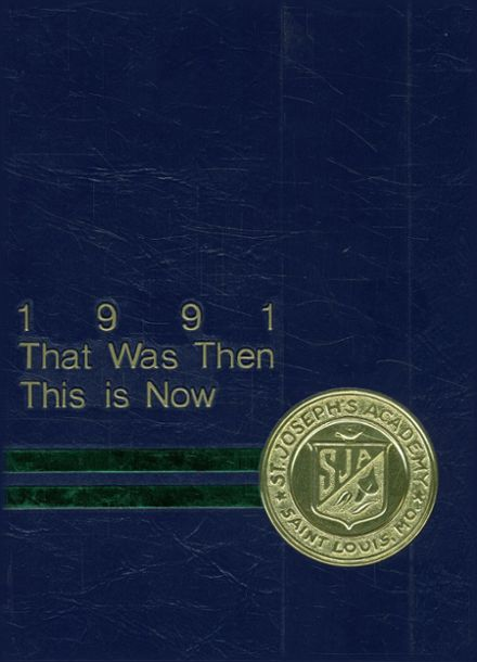 1991 St. Joseph's Academy Yearbook Cover
