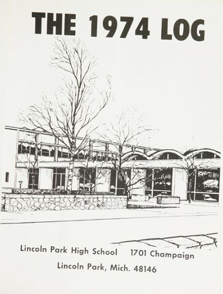 Explore 1974 Lincoln Park High School Yearbook, Lincoln