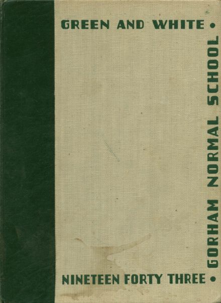 1943 Gorham State Teacher's College Yearbook Cover