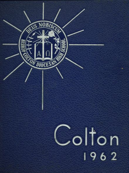 1962 Bishop Colton High School Yearbook Cover