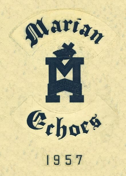 1957 St. Mary's Institute School Yearbook Cover