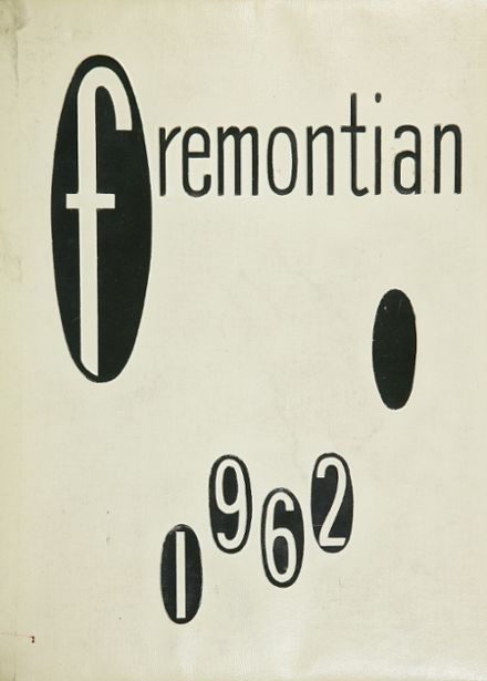 1962 Fremont High School Yearbook Cover
