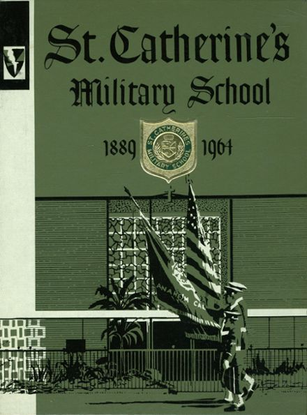 1964 St. Catherine's Military School Yearbook Cover