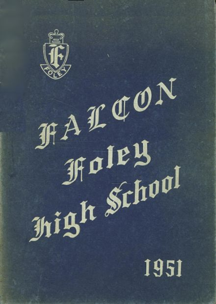 1951 Foley High School Yearbook Cover