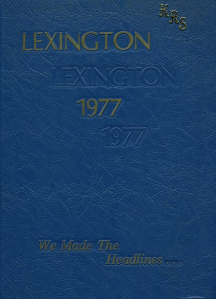 1977 Lexington High School Yearbook Cover