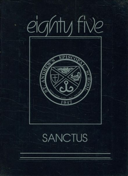 1985 St. Andrew's Episcopal High School Yearbook Cover