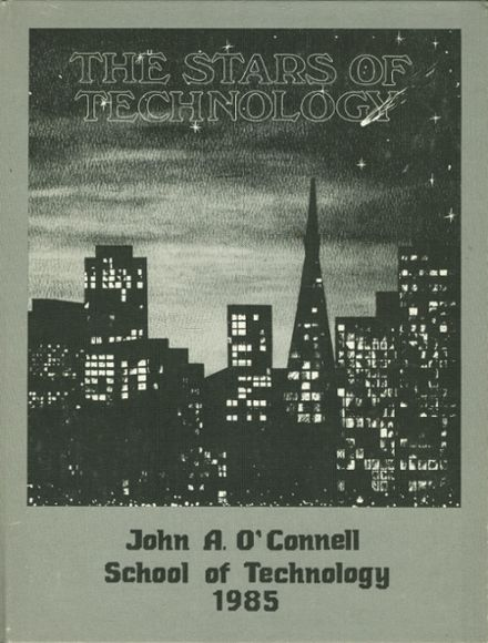 1985 John O'Connell High School of Technology Yearbook Cover