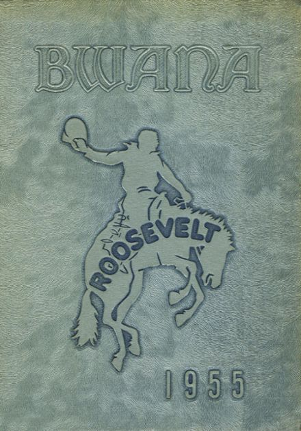 1955 Roosevelt High School Yearbook Cover