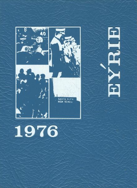 1976 Santa Rita High School Yearbook Cover