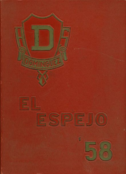 1958 Dominguez High School Yearbook Cover