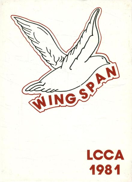 1981 Lord's Chapel Christian Academy Yearbook Cover