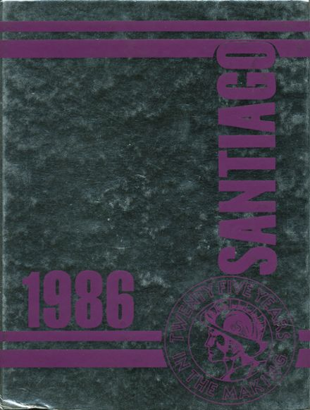 1986 Santiago High School Yearbook Online Garden Grove Ca Classmates