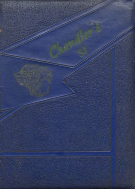 1951 Chandler's High School Yearbook Cover