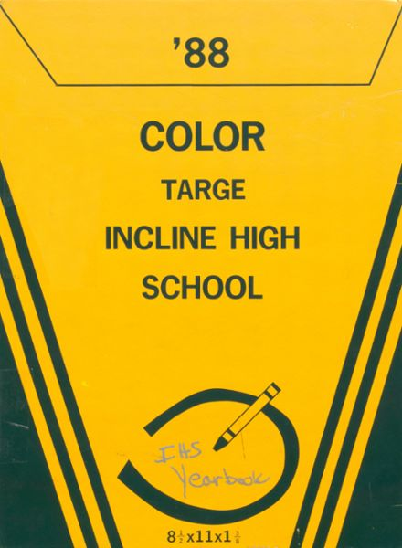 1988 Incline High School Yearbook Cover
