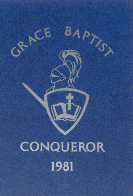 1981 Grace Baptist Academy Yearbook Cover
