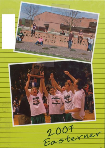 2007 Eastside Junior-Senior High School Yearbook Cover