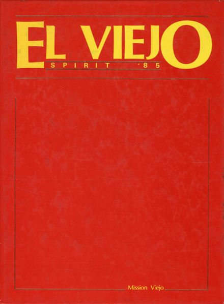 1985 Mission Viejo High School Yearbook Cover