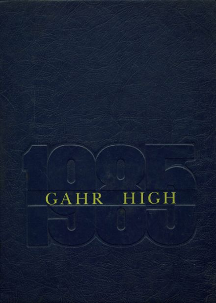 1985 Gahr High School Yearbook Cover