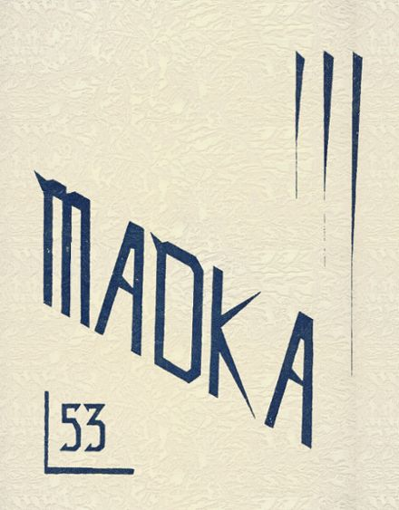 1953 Madison Central School Yearbook Cover