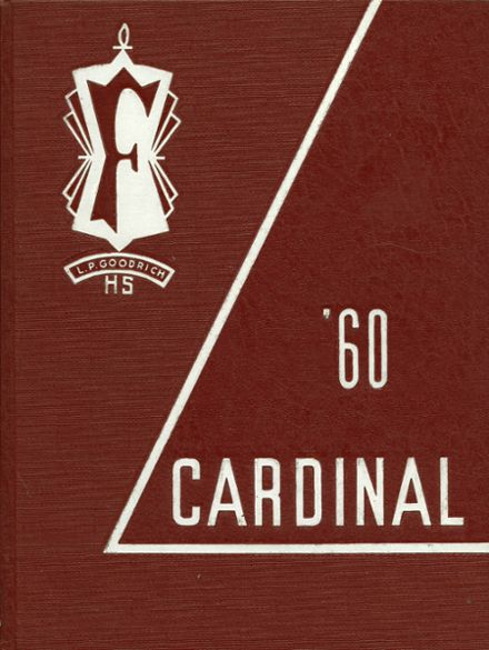 1960 Goodrich High School Yearbook Cover