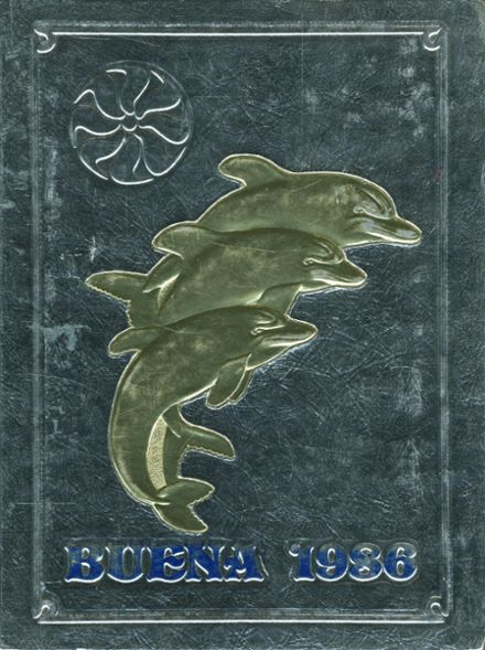 1986 Buena High School Yearbook Cover