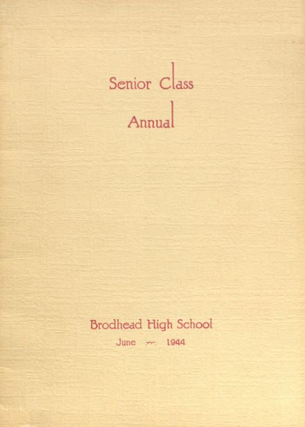 1944 Brodhead High School Yearbook Cover