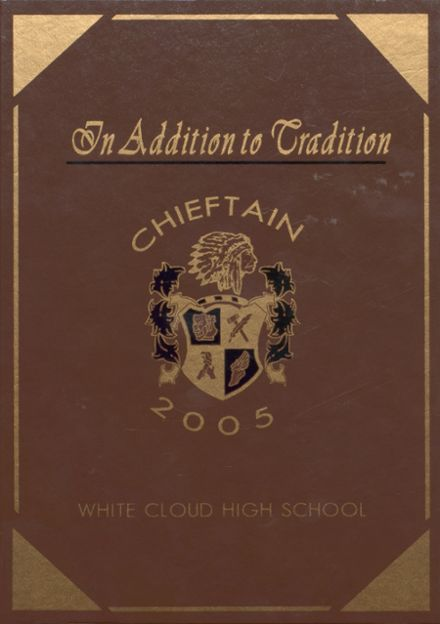 2005 White Cloud High School Yearbook Cover