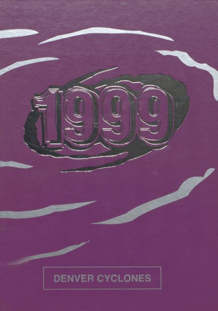 1999 Denver High School Yearbook Cover