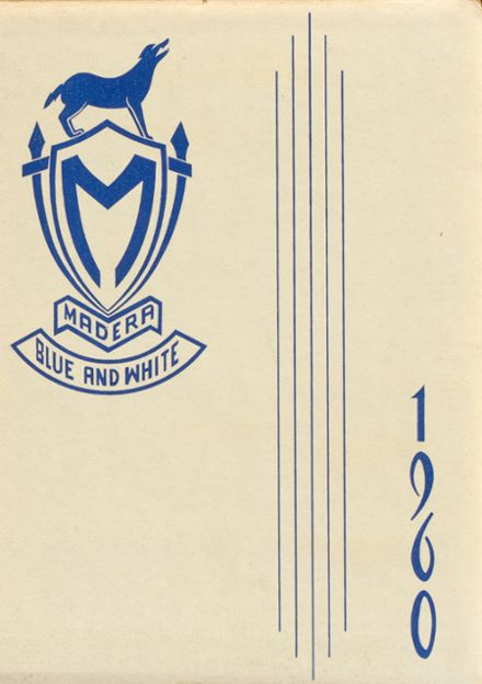 1960 Madera High School Yearbook Cover
