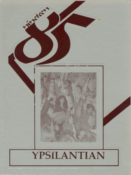 1985 Ypsilanti High School Yearbook Page 1
