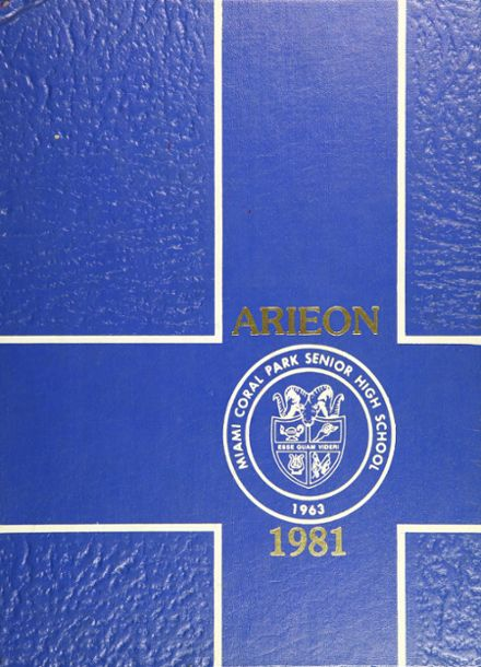 1981 Miami Coral Park High School Yearbook Cover