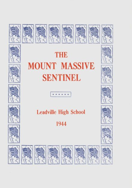 1944 Leadville High School Yearbook Cover