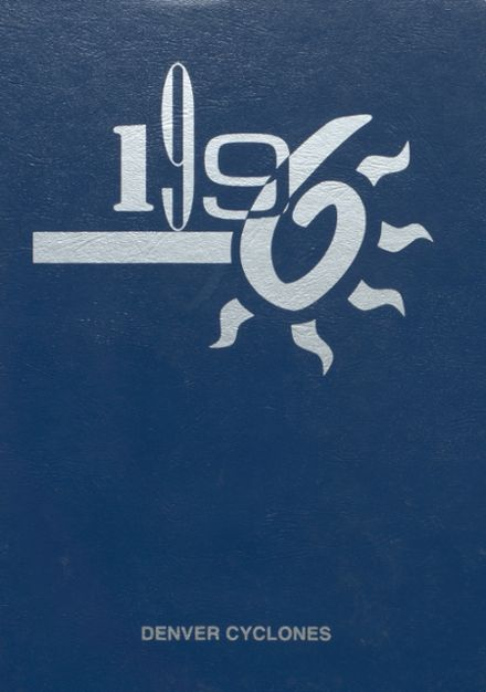 1996 Denver High School Yearbook Cover