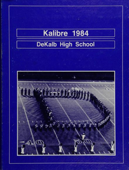 1984 Dekalb High School Yearbook Cover