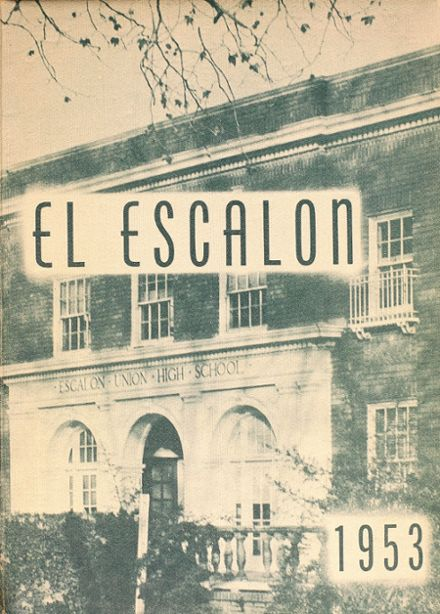 1953 Escalon High School Yearbook Cover