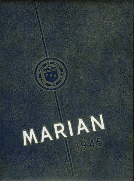 1945 Holy Name of Mary High School Yearbook Cover