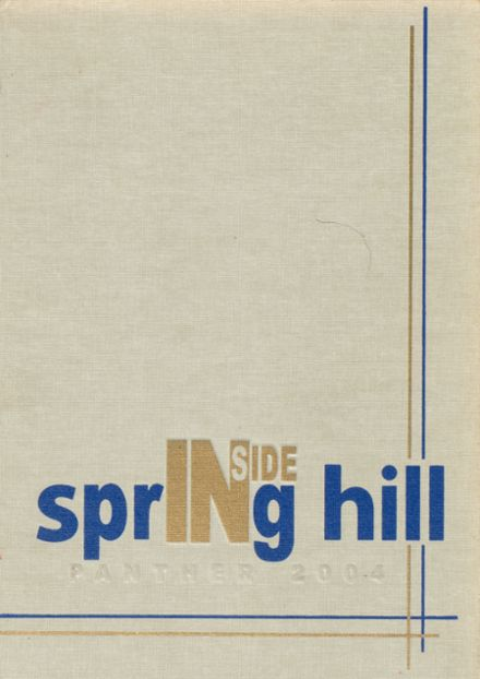 2004 Spring Hill High School Yearbook Cover