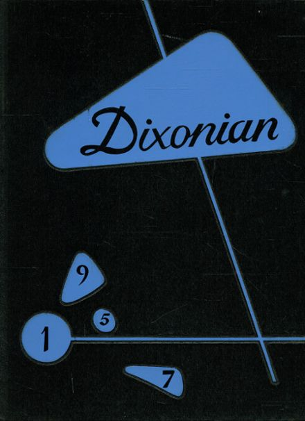 1957 Dixon High School Yearbook Cover