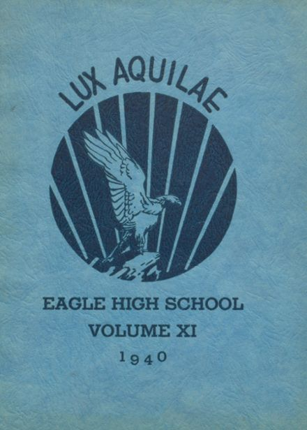 1940 Eagle Rock High School Yearbook Cover