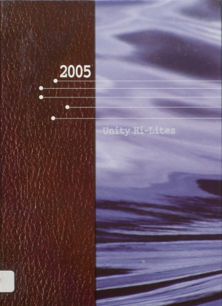 2005 Unity High School Yearbook Cover