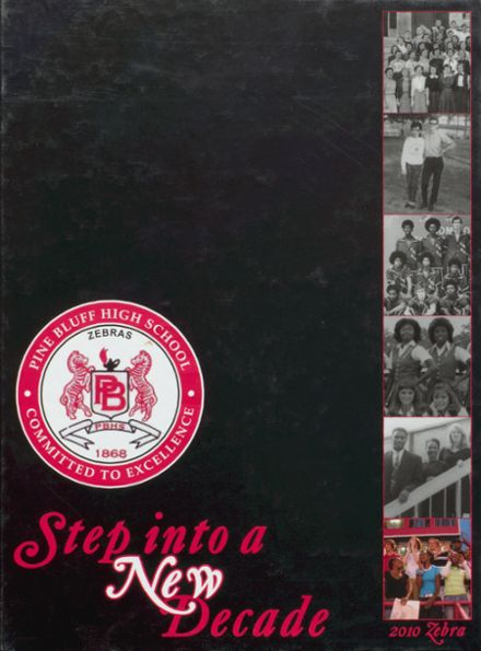 2010 Pine Bluff High School Yearbook Cover