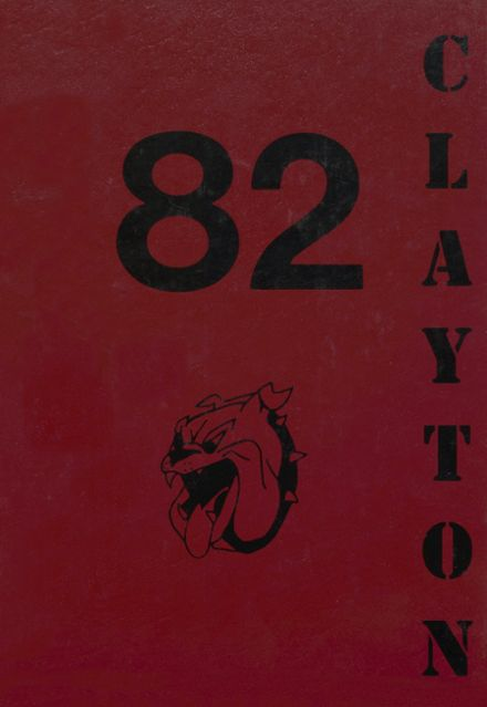 1982 Clayton High School Yearbook Cover