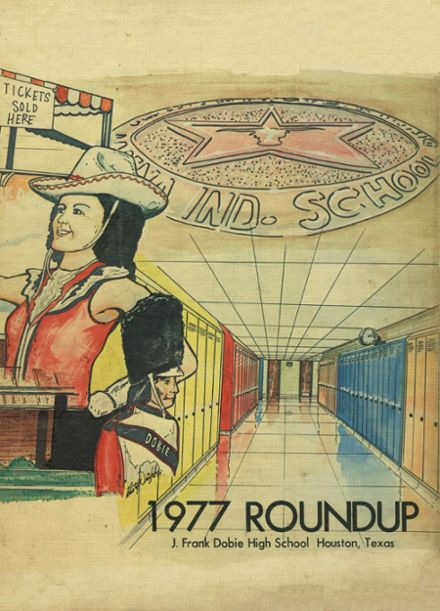 1977 Dobie High School Yearbook Online Houston Tx Classmates