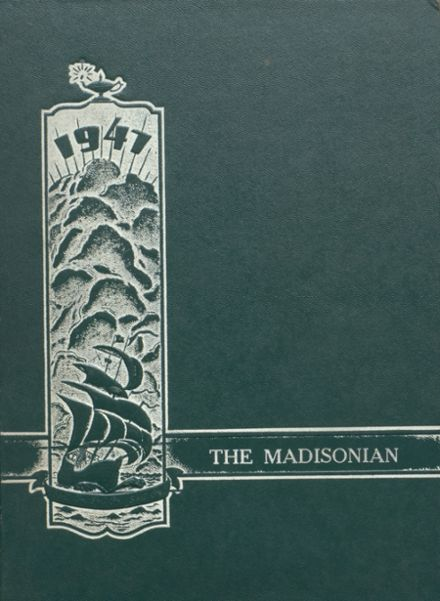 1947 Madison High School Yearbook Cover