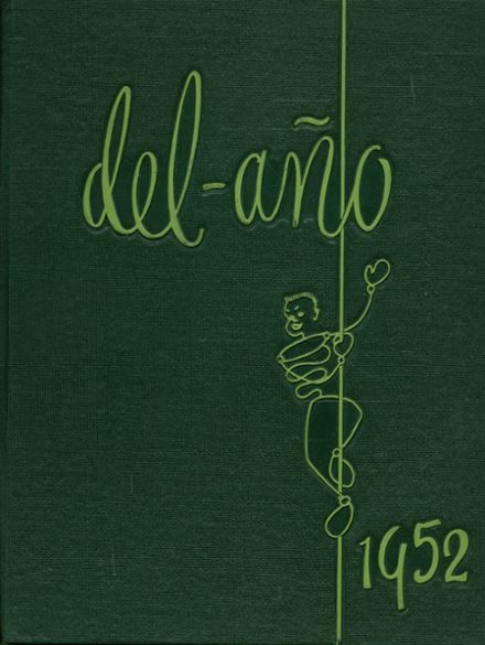 1952 Delano High School Yearbook Cover